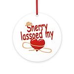 Sherry Lassoed My Heart Ornament (Round)