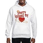 Sherry Lassoed My Heart Hooded Sweatshirt
