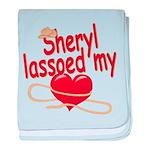 Sheryl Lassoed My Heart baby blanket