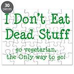 I Don't Eat Dead Stuff Puzzle