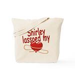 Shirley Lassoed My Heart Tote Bag