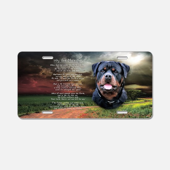 """""""Why God Made Dogs"""" Rottweiler Aluminum License Pl"""
