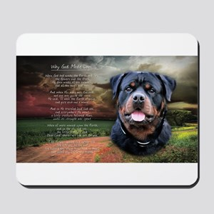 """Why God Made Dogs"" Rottweiler Mousepad"