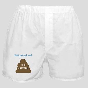 Shit just got real. Boxer Shorts