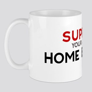 Support:  HOME BUILDER Mug