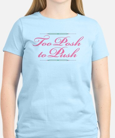 too posh T-Shirt