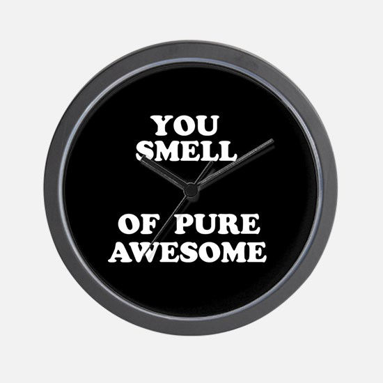 Smells of Pure Awesome Wall Clock
