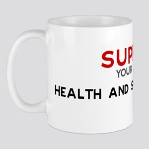 Support:  HEALTH AND SAFETY E Mug
