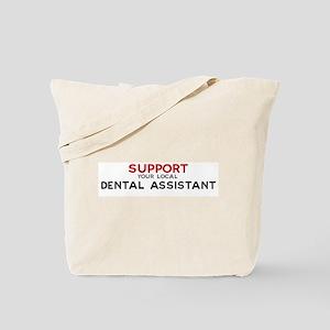 Support:  DENTAL ASSISTANT Tote Bag