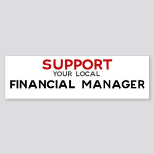 Support: FINANCIAL MANAGER Bumper Sticker