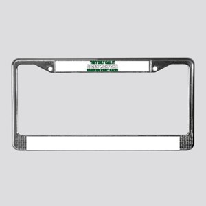 They Only Call it Class Warfa License Plate Frame
