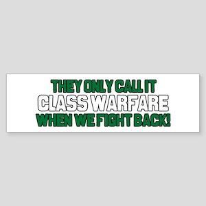 They Only Call it Class Warfa Sticker (Bumper)