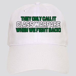 They Only Call it Class Warfa Cap