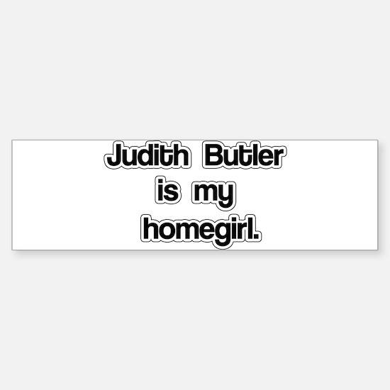 Judith Butler is my homegirl. Sticker (Bumper)