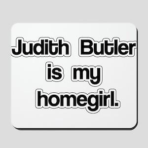 Judith Butler is my homegirl. Mousepad