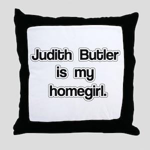 Judith Butler is my homegirl. Throw Pillow