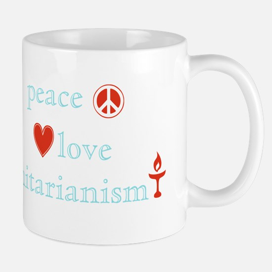Peace, Love and Unitarianism Mug