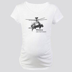 Wings are for Faries AH-64D Maternity T-Shirt