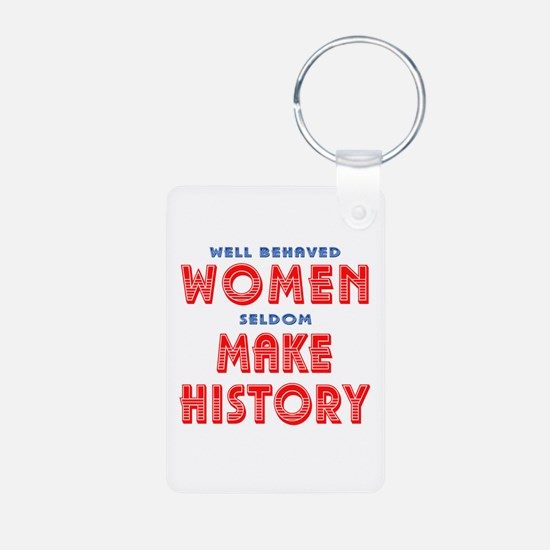 Unique Well Behaved Women Keychains