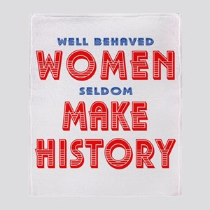 Unique Well Behaved Women Throw Blanket