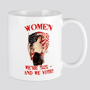 Women 52% and We Vote Mug
