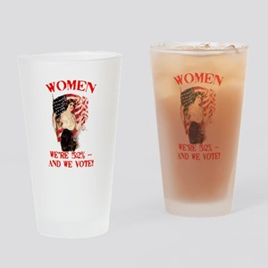 Women 52% and We Vote Drinking Glass