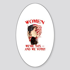 Women 52% and We Vote Sticker (Oval)