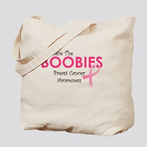 Breat Cancer Awareness Squeeze the Boobies Tote Ba