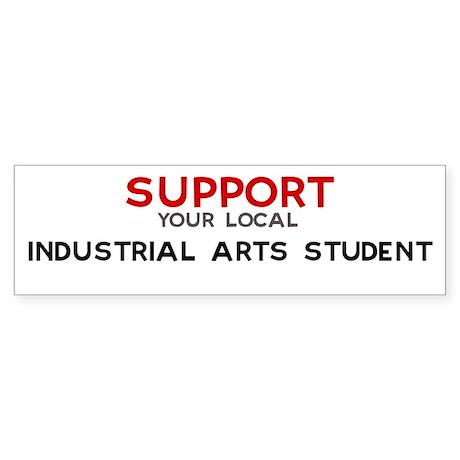 Support: INDUSTRIAL ARTS STU Bumper Sticker