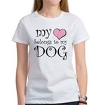 Heart Belongs to Dog Women's T-Shirt