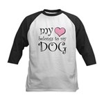 Heart Belongs to Dog Kids Baseball Jersey