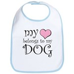 Heart Belongs to Dog Bib