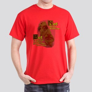 Not Misfortune Dark T-Shirt