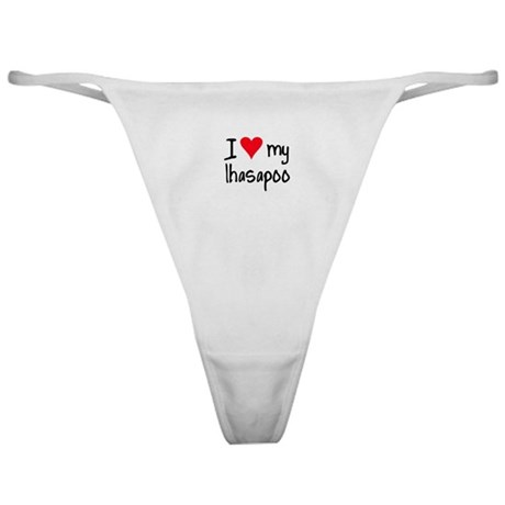I LOVE MY Lhasapoo Classic Thong