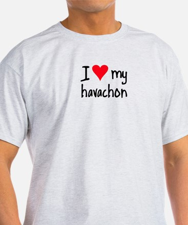 I LOVE MY Havachon T-Shirt