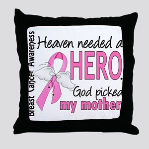 Heaven Needed a Hero Breast Cancer Throw Pillow