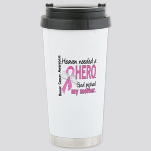 Heaven Needed a Hero Breast Cancer Stainless Steel