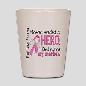 Heaven Needed a Hero Breast Cancer Shot Glass