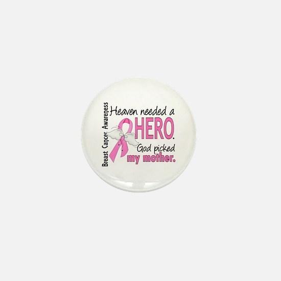 Heaven Needed a Hero Breast Cancer Mini Button