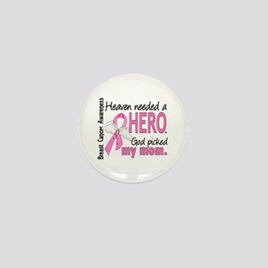 Heaven Needed a Hero Breast Cancer Mini Button
