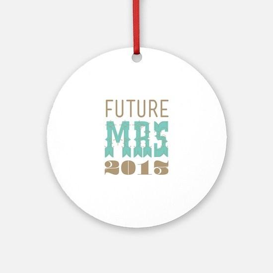 Future Mrs 2013 Cockatoo Ornament (Round)