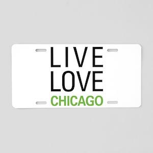 Live Love Chicago Aluminum License Plate