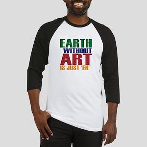 Earth Without Art Baseball Jersey