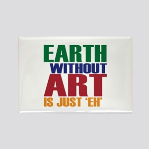 Earth Without Art Rectangle Magnet
