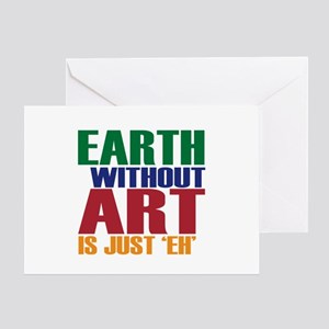 Earth Without Art Greeting Card