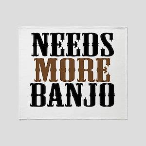 Needs More Banjo Throw Blanket