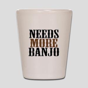 Needs More Banjo Shot Glass
