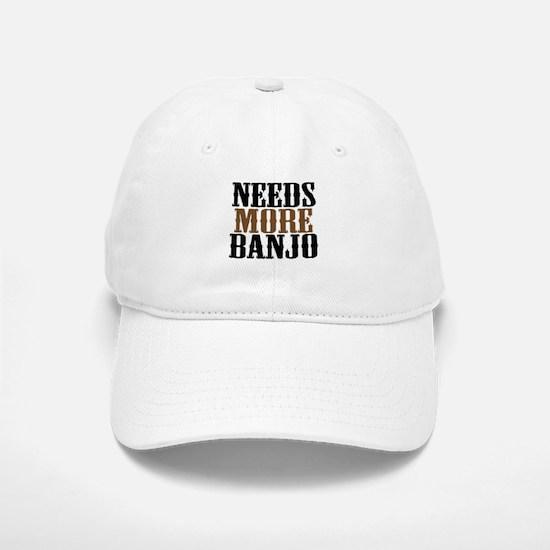 Needs More Banjo Baseball Baseball Cap