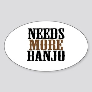 Needs More Banjo Sticker (Oval)