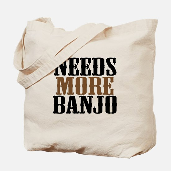Needs More Banjo Tote Bag